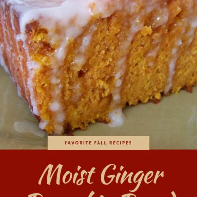 Favorite Fall Recipes: Moist Ginger Pumpkin Bread