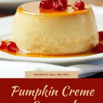 Favorite Fall Recipes: Pumpkin Creme Caramel