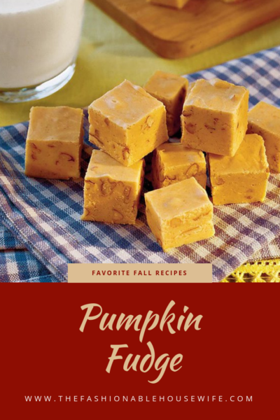 Favorite Fall Recipes: Pumpkin Fudge