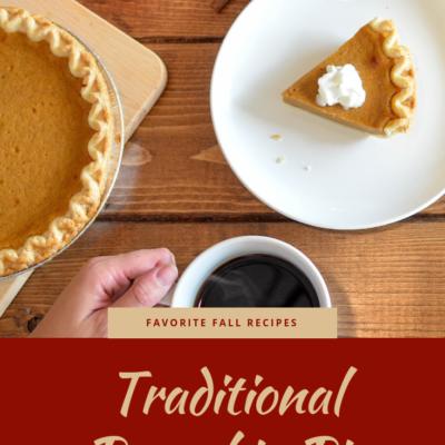 Favorite Fall Recipes: Traditional Pumpkin Pie