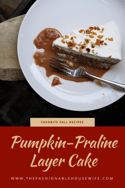 Favorite Fall Recipes: Pumpkin-Praline Layer Cake