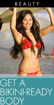 How To Get A Bikini-Ready Body
