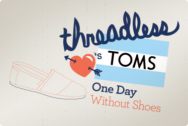 Threadless Loves TOMS One Day Without Shoes Challenge
