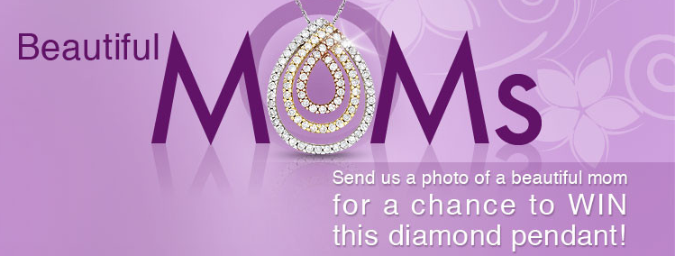 Spoil Yourself with ICE.com's Beautiful Mom Contest! - The ...