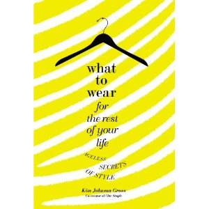 Book Review: What to Wear for the Rest of Your Life – Ageless Secrets of Style