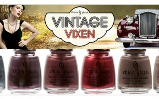 China Glaze Vintage Vixen Retro Nail Polish Collection for Fall 2010