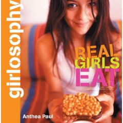 Girlosophy: Real Girls Eat
