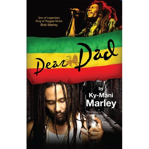 "Ky-Mani Marley, Son of Bob Marley, Authors New Book ""Dear Dad"""