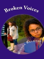 Broken Voices by Children's Author Winona Rasheed