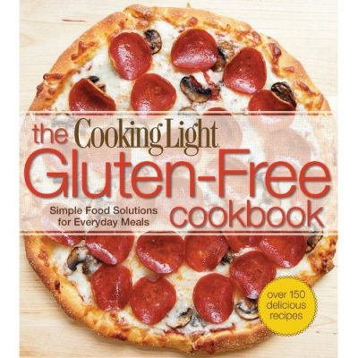Easy Gluten Free Recipes In Cooking Light Cookbook