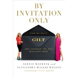 Book: By Invitation Only – How We Built Gilt