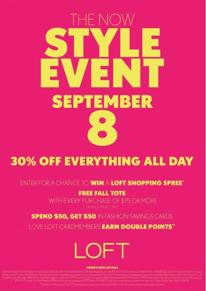 LOFT Style Event Get 30% off Everything!