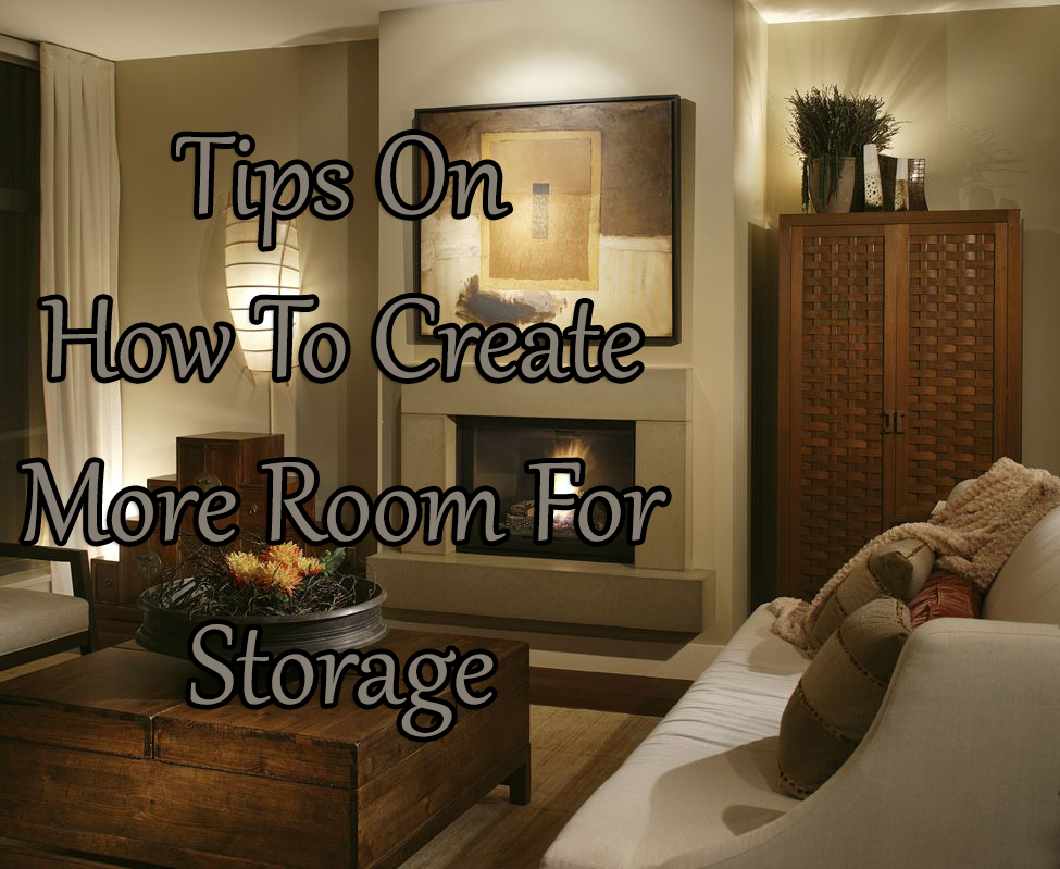 Tips for How To Create More Room For Storage