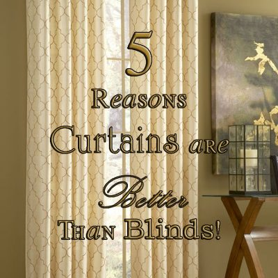5 Reasons That Curtains Are Better Than Blinds