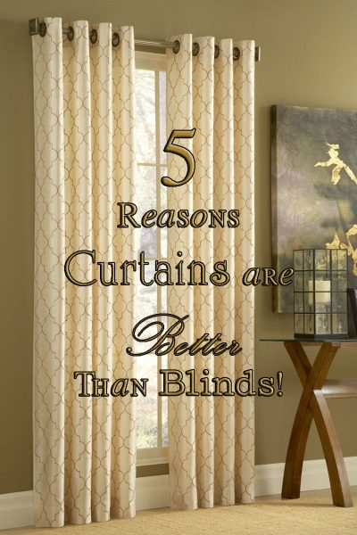 curtains are better than blinds
