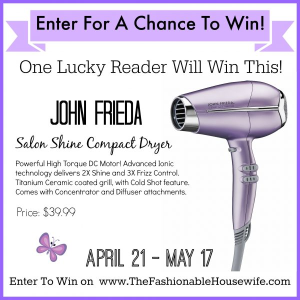 Enter To Win A JOHN FRIEDA Salon Shine Hair Dryer worth $39.99!