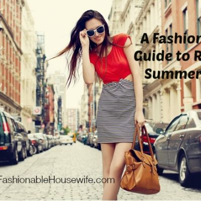 A Fashionista's Guide to Rocking Summer 2014