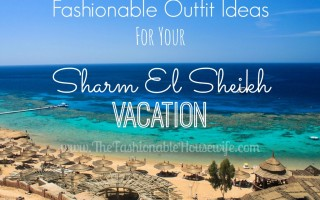fashionable outfit ideas for your vacation