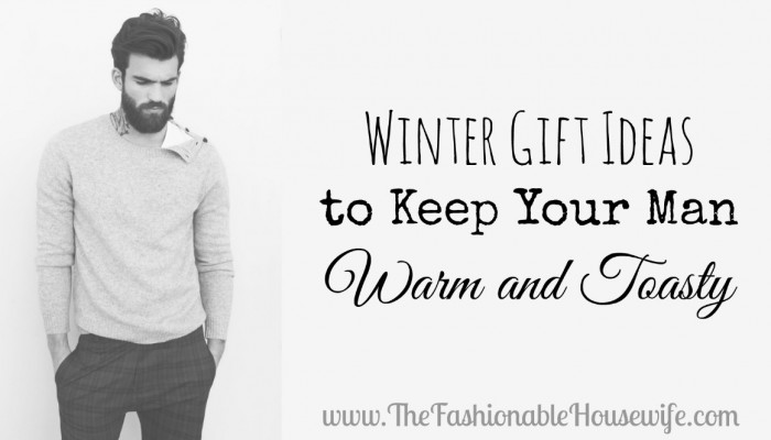winter gift ideas for men