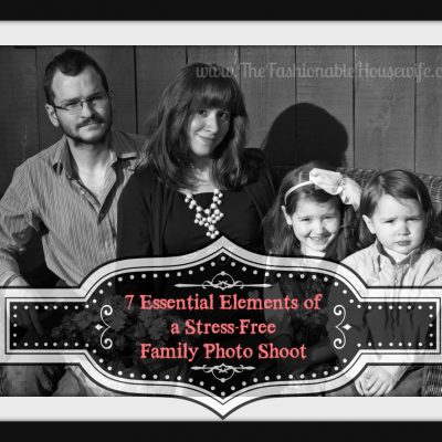 7 Essential Elements of a Stress Free Family Photo Shoot
