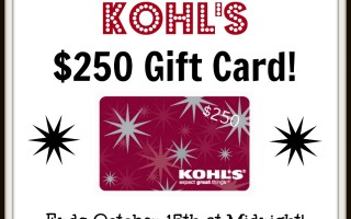 Enter For A Chance To Win KOHLS $250 Gift Card