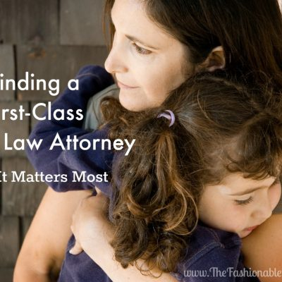 Life Stages and Changes: Finding a First-Class Family Law Attorney