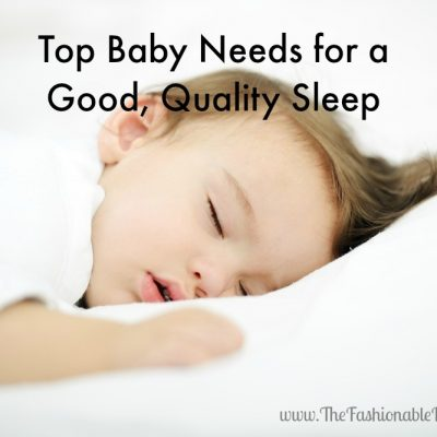 Top Baby Needs for a Good, Quality Sleep