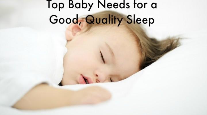 Top Baby Needs for a Good, Quality Sleep