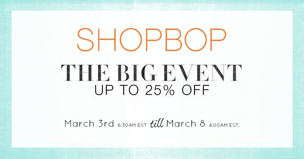 LAST DAY to Save Big with Shopbop's HUGE Sale!