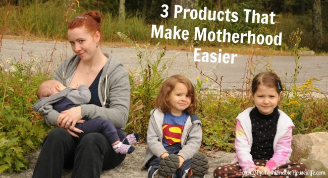 3 Products That Make Motherhood Easier