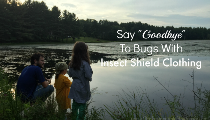 "Say ""Goodbye"" To Bugs With Insect Shield Clothing"