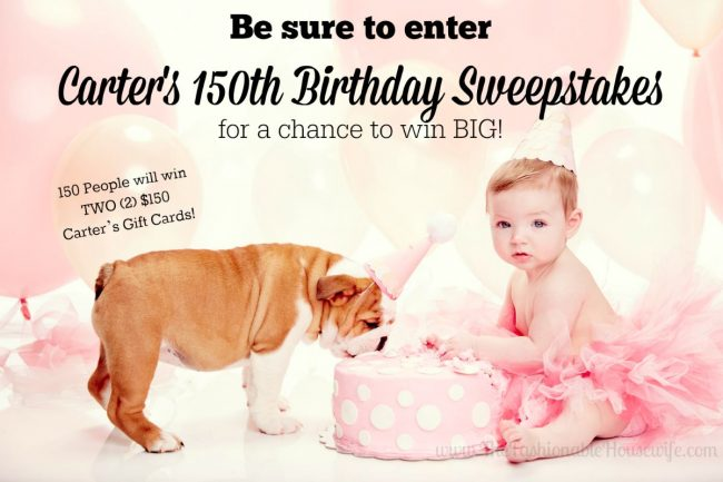 Enter Carter's 150th Birthday Sweepstakes! #HappyBirthdayCarters #CartersSweepstakes #IC #AD