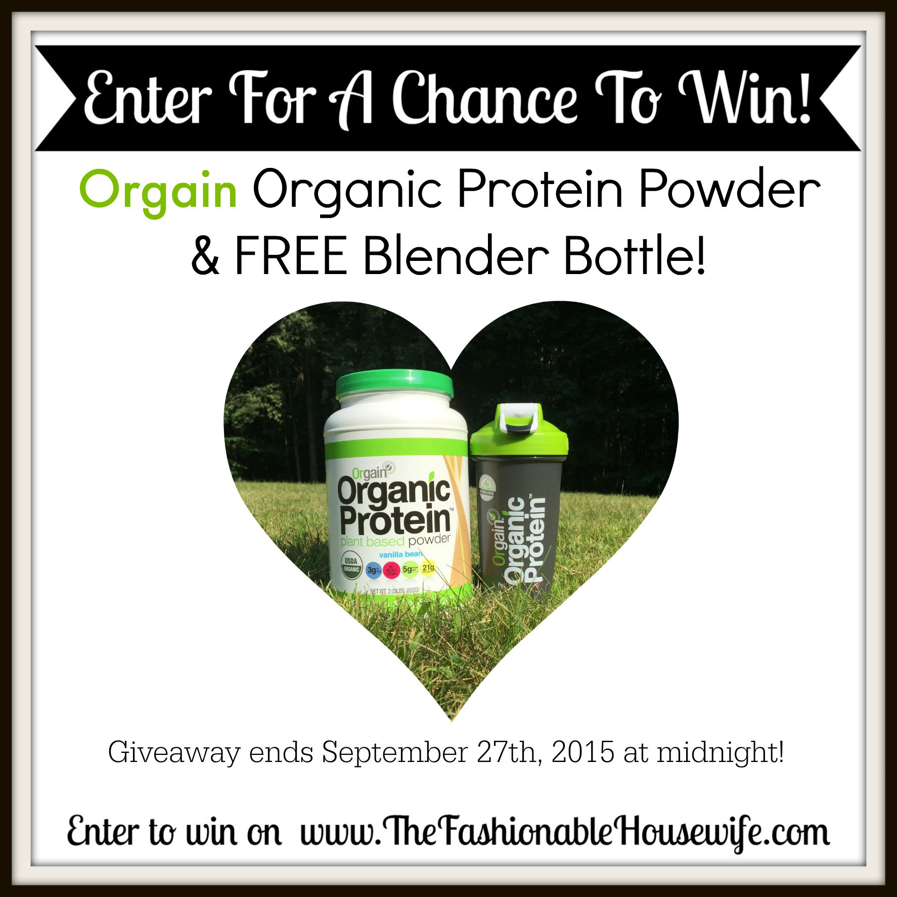 Enter To Win Orgain Protein Powder