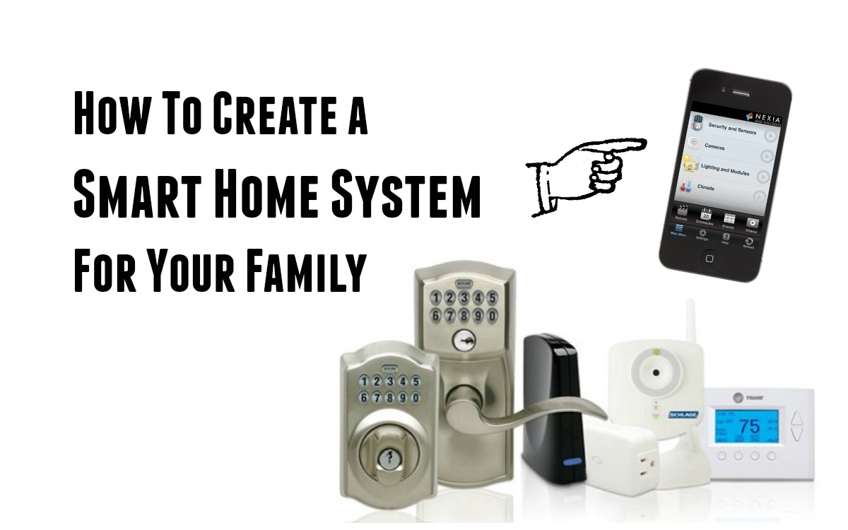 How To Create A Smart Home System For Your Family