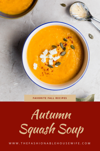 Favorite Fall Recipes: Autumn Squash Soup