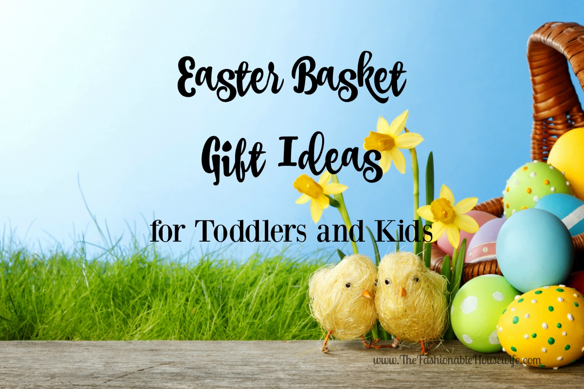 Brilliant easter basket gift ideas for toddlers and kids the easter basket giftideas negle Image collections