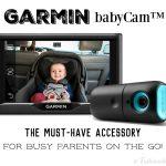 Travel Safe & Smart This Summer with Garmin babyCam™