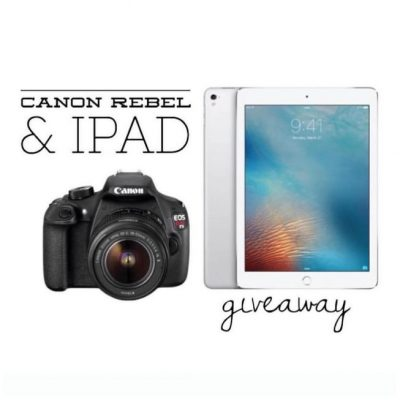 Enter To Win an iPad Air + Cannon Rebel T5 Camera!