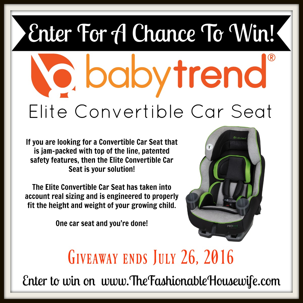 Enter to win the Babytrend Elite Convertible Car Seat