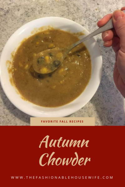 Favorite Fall Recipes: Autumn Chowder