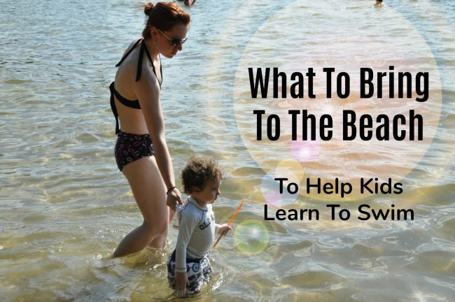 What To Bring To The Beach To Help Kids Learn To Swim