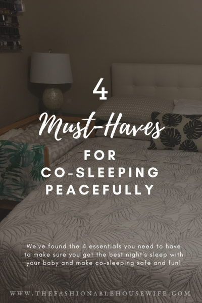 4 Must-Haves For Co-Sleeping Peacefully