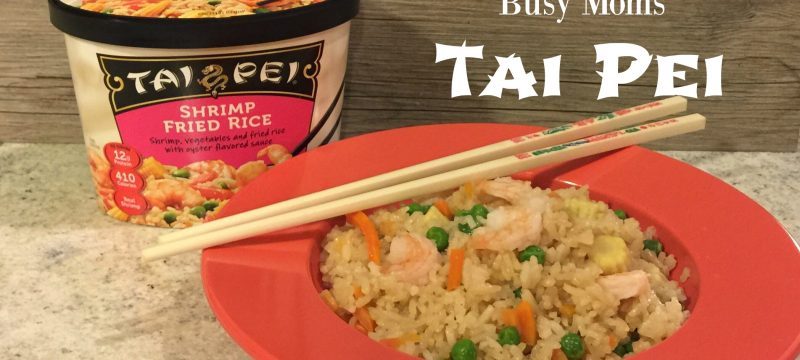 Life Hack for Busy Moms: Tai Pei Single Serve Frozen Entrees