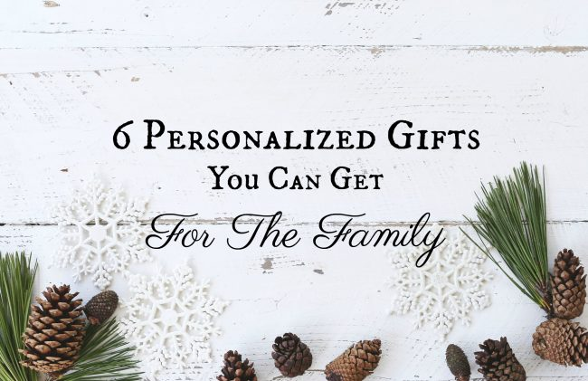 6 Personalized Gifts You Can Get For The Family
