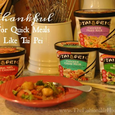 Thankful For Quick Meals Like Tai Pei + $100 Walmart Gift Card Giveaway!