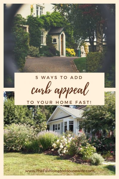 5 ways to add curb appeal to your home fast!