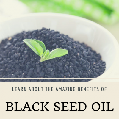 The Benefits of Black Seed Oil And Why You Need It