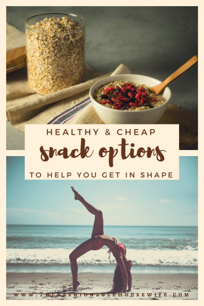 Healthy & Cheap Snack Options To Help You Get In Shape