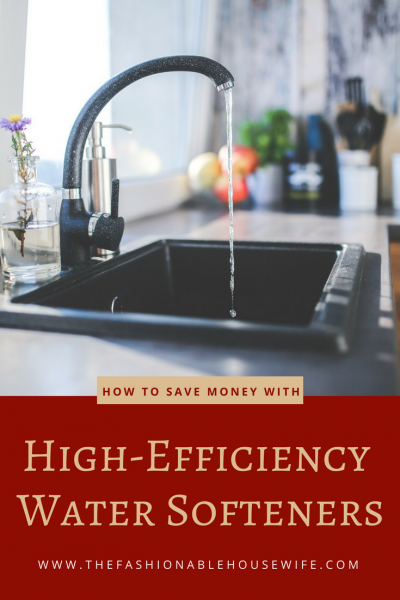 How To Save Money with High Efficiency Water Softeners