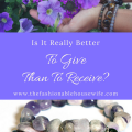 Is it really better to give than to receive?